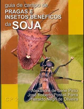 GUIA DE CAMPO DE PRAGAS E INSETOS BENÉFICOS DA SOJA