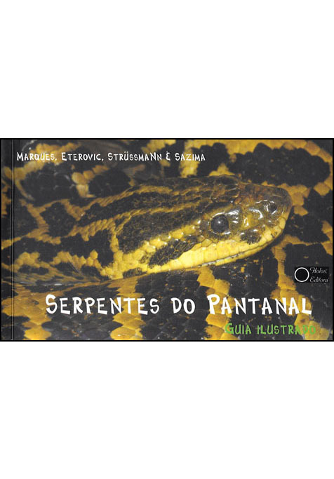 SERPENTES DO PANTANAL: guia ilustrado