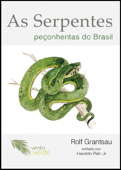 AS SERPENTES PEÇONHENTAS DO BRASIL