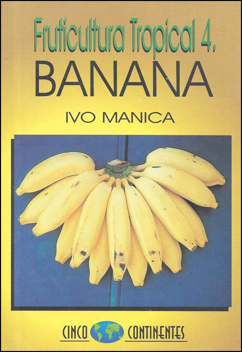FRUTICULTURA TROPICAL 4: banana